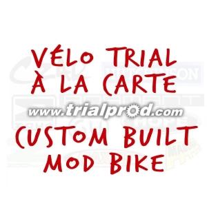 Vélo trial à la carte